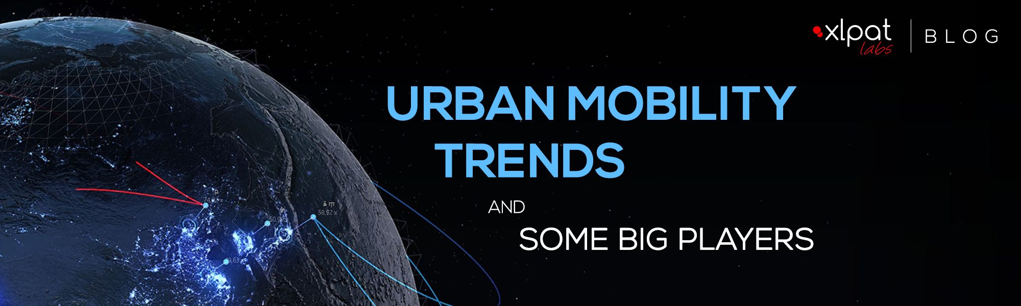 URBAN MOBILITY TRENDS AND SOME BIG PLAYERS